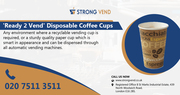'Ready 2 Vend' Disposable Coffee Cups